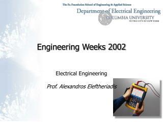 Engineering Weeks 2002