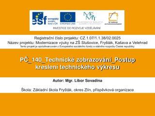 PČ _140_Technické zobrazování_Postup kreslení technického výkresu