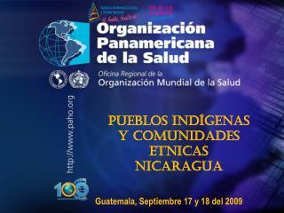 Pueblos Indígenas y Comunidades Etnicas  Nicaragua