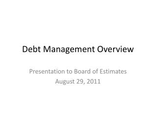 Debt Management Overview