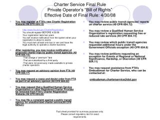 Charter Service Final Rule Private Operator s  Bill of Rights  Effective Date of Final Rule: 4