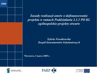 Poddziałanie 2.1.1 – zasady realizacji umów ogólnopolskie projekty otwarte