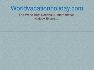 World Tour Packages Worldvacationholiday.com