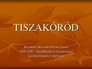 TISZAKÓRÓD