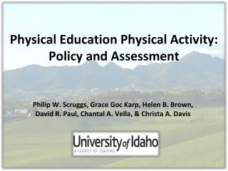 Physical Education Physical Activity:  Policy and Assessment
