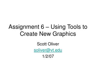 Assignment 6 – Using Tools to Create New Graphics
