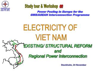 Power Pooling in Europe for the GMS/ASEAN Interconnection Programme