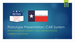 Prototype Presentation: CAR System