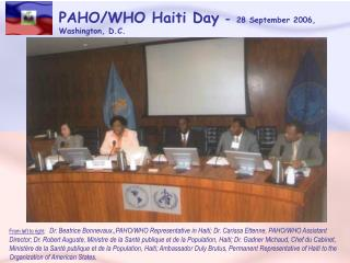 From left to right:  Dr. Beatrice Bonnevaux,,PAHO