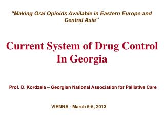 Current System of Drug Control In Georgia