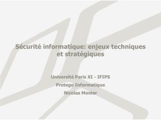 Sécurité informatique: enjeux techniques  et stratégiques