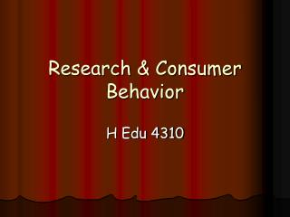 Research & Consumer Behavior
