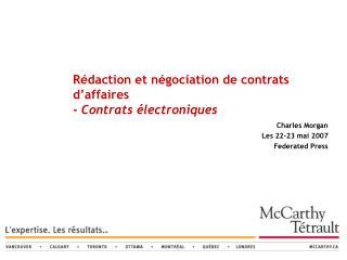 Rédaction et négociation de contrats d'affaires -  Contrats électroniques