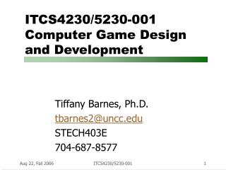 ITCS4230/5230-001 Computer Game Design  and Development