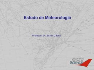 Estudo  de  Meteorologia