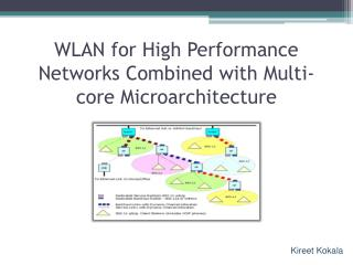 WLAN for High Performance Networks Combined with Multi-core Microarchitecture