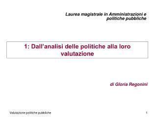 1: Dall'analisi delle politiche alla loro valutazione