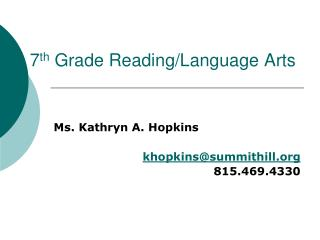 7 th  Grade Reading/Language Arts