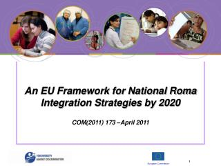 An EU Framework for National Roma Integration Strategies by 2020 COM(2011) 173 –April 2011