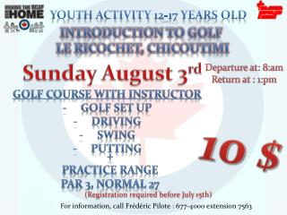 Introduction to golf  le Ricochet, Chicoutimi