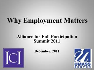Why Employment Matters