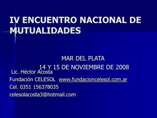 IV ENCUENTRO NACIONAL DE MUTUALIDADES