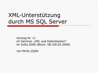 XML-Unterstützung  durch MS SQL Server