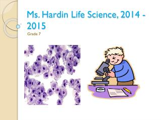 Ms. Hardin Life Science,  2014  -  2015