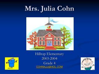 Mrs. Julia Cohn