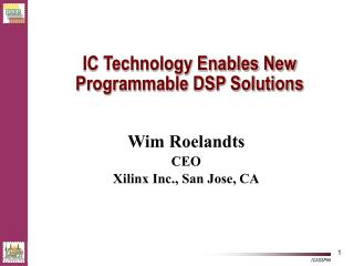 IC Technology Enables New Programmable DSP Solutions