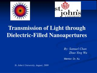 Transmission of Light through Dielectric-Filled Nanoapertures