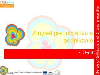Zmysel pre iniciatívu a podnikanie