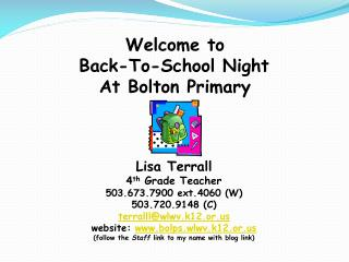 Welcome to Back-To-School Night At Bolton Primary