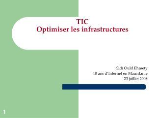 TIC  Optimiser les infrastructures