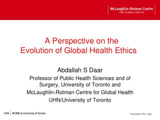 A Perspective on the Evolution of Global Health Ethics