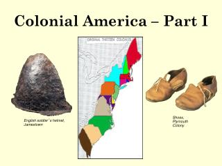 Colonial America � Part I