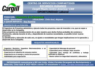 CENTRO DE SERVICIOS COMPARTIDOS RECURSOS HUMANOS Cargill Meats Centro America/ CAN