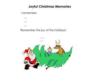 Joyful Christmas Memories
