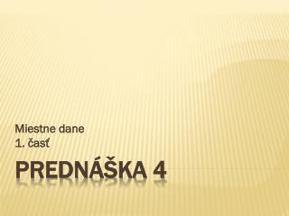 Prednáška 4