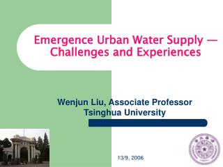 Emergence Urban Water Supply — Challenges and Experiences