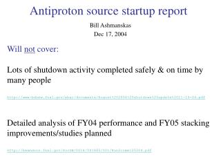 Antiproton source startup report