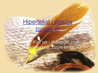 Hipertekst i poezja (grupa 2)