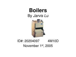 Boilers By  Jarvis Lu