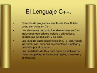 El Lenguaje C++.