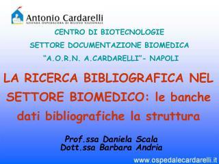 LA RICERCA BIBLIOGRAFICA NEL SETTORE BIOMEDICO: le banche dati bibliografiche la struttura