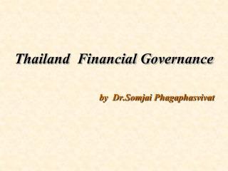 Thailand  Financial Governance