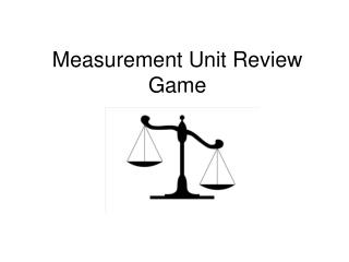 Measurement Unit Review Game
