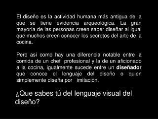¿Que sabes tú del lenguaje visual del diseño?