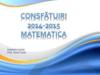 CONSFĂTUIRI  2014-2015 MATEMATICA