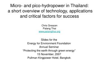 Micro- and pico-hydropower in Thailand:  a short overview of technology, applications and critical factors for success